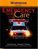 Emergency Care Workbook (10th Edition) (0131142461) by Elling, Robert