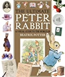 The Ultimate Peter Rabbit: The Magical World of Beatrix Potter (0751337463) by Beatrix Potter