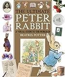 Beatrix Potter The Ultimate Peter Rabbit: The Magical World of Beatrix Potter