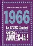 1966 - Le livre illustr� de ceux qui...