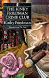 The Kinky Friedman Crime Club (0571168000) by Friedman, Kinky