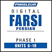 Farsi Persian Phase 1, Unit 06-10: Learn to Speak and Understand Farsi Persian with Pimsleur Language Programs |  Pimsleur