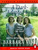 Barbara Vine A Dark-adapted Eye (Penguin Audiobooks)