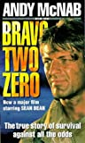 Bravo Two Zero (0552146250) by Andy McNab