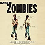 Zombies: A Record of the Year of Infection | Don Roff