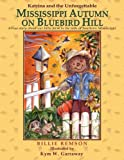 Katrina and the Unforgettable Mississippi Autumn on Bluebird Hill