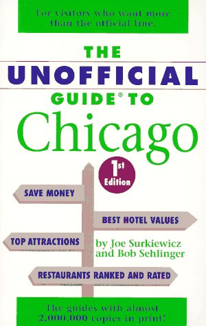 The Unofficial Guide to Chicago (Frommer's Unofficial Guides) PDF