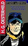 img - for Sargento Kirk. Muerte En El Desierto. Hermano de Sangre (Serie Oesterheld) (Spanish Edition) book / textbook / text book
