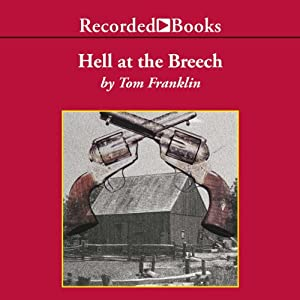 Hell at the Breech | [Tom Franklin]
