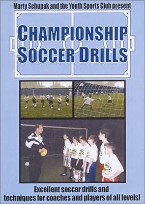 Soccer Coaching:Championship Soccer Drills