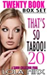THAT'S SO TABOO! (20 Book Steamy Roma...