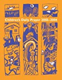 img - for Children's Daily Prayer for the School Year 2003-2004 book / textbook / text book