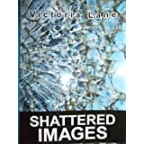Shattered Images