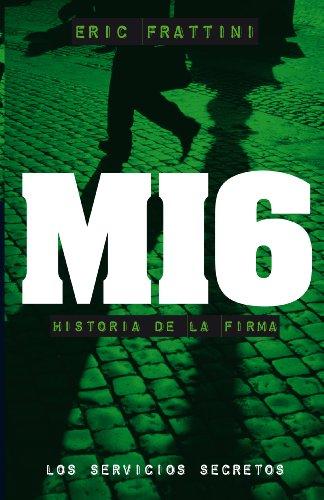MI6, HISTORIA DE LA FIRMA (Spanish Edition)