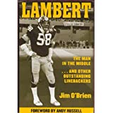 LAMBERT The Man in the Middle....and Other Outstanding Linebackers