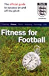 The Official FA Guide to Fitness for...