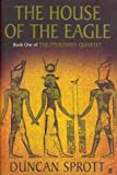 img - for House of the Eagle: Book One of The Ptolemies Quartet book / textbook / text book