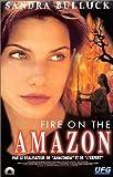 echange, troc Fire on the Amazon