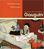 Le coeur de monsieur Gauguin (French Edition)