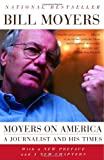 Moyers on America: A Journalist and His Times (1400095360) by Moyers, Bill