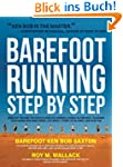 Barefoot Running Step by Step: Barefo...