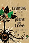 If Everyone Knew Every Plant And Tree...