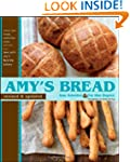 Amy's Bread: Artisan-style Breads, Sa...