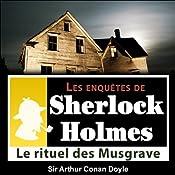 Le rituel des Musgrave (Les enquêtes de Sherlock Holmes 35) | Arthur Conan Doyle