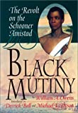 Black Mutiny: The Revolt on the Schooner Amistad (1574780042) by William A. Owens