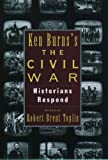 Toplin Ken Burn's the Civil War