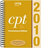 CPT 2010 Professional Edition (Current Procedural Terminology, Professional Ed. (Spiral)) (Current Procedural Terminology (CPT) Professional)