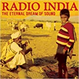 Various Artists Radio India: The Eternal Dream Of Sound