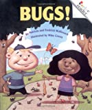 Bugs! (Rookie Readers: Level B) (051627046X) by McKissack, Patricia C.