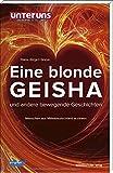 Eine blonde Geisha