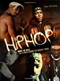 Hip Hop: Bring the Noise: The Stories Behind the Biggest Songs (Stories Behind Every Song)