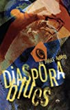 img - for Diaspora Blues book / textbook / text book