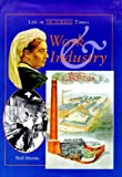 Life in Victorian Times: Work & Industry Hb