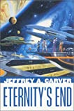 Eternity's End (0312856423) by Carver, Jeffrey A.