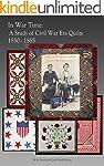 In War Time: A Study of Civil War Era...