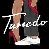 Tuxedo (タキシード)