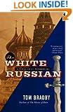 The White Russian: A Novel