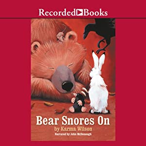 Bear Snores On | [Karma Wilson]