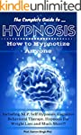 HYPNOSIS: The Ultimate Guide - How to...