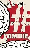 #zombie (Zombie Botnet Book 1)
