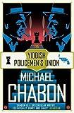 The Yiddish Policemen's Union 「ユダヤ警官同盟」