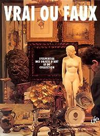 Vrai ou faux : l\'expertise des objets d\'art et de collection par  Union française des experts