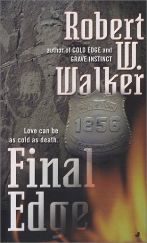 Final Edge, ROBERT W. WALKER