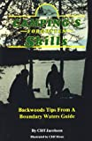 Camping's Forgotten Skills: Backwood Tips from a Boundary Waters Guide