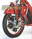 The Art of Motorcycle. Die Schönheit der Technik. (3822813303) by Drutt, Matthew