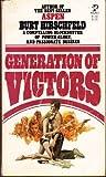 Generation Victors (0671817825) by Burt hirschfeld